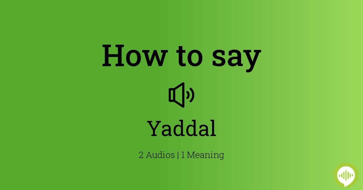Yaddal