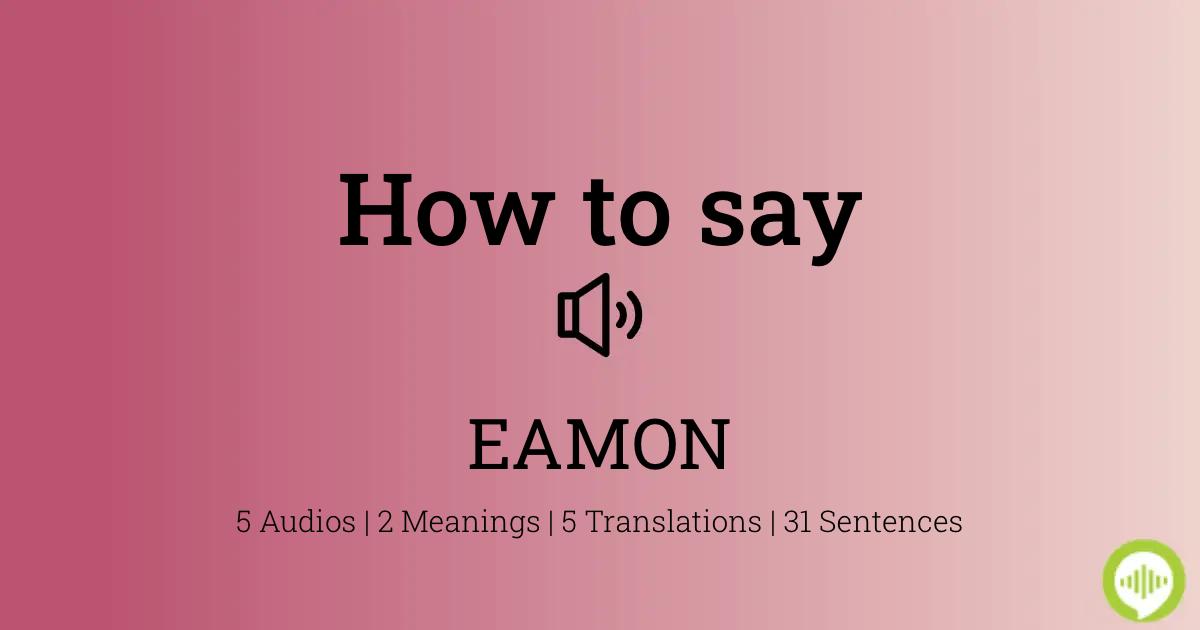 Wie man ausspricht EAMON   HowToPronounce.com