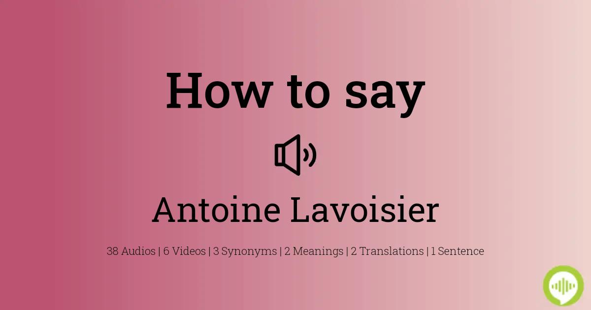 Lavoisier Pronunciation