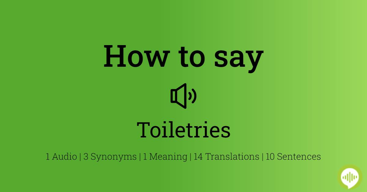 How To Ounce Toiletries