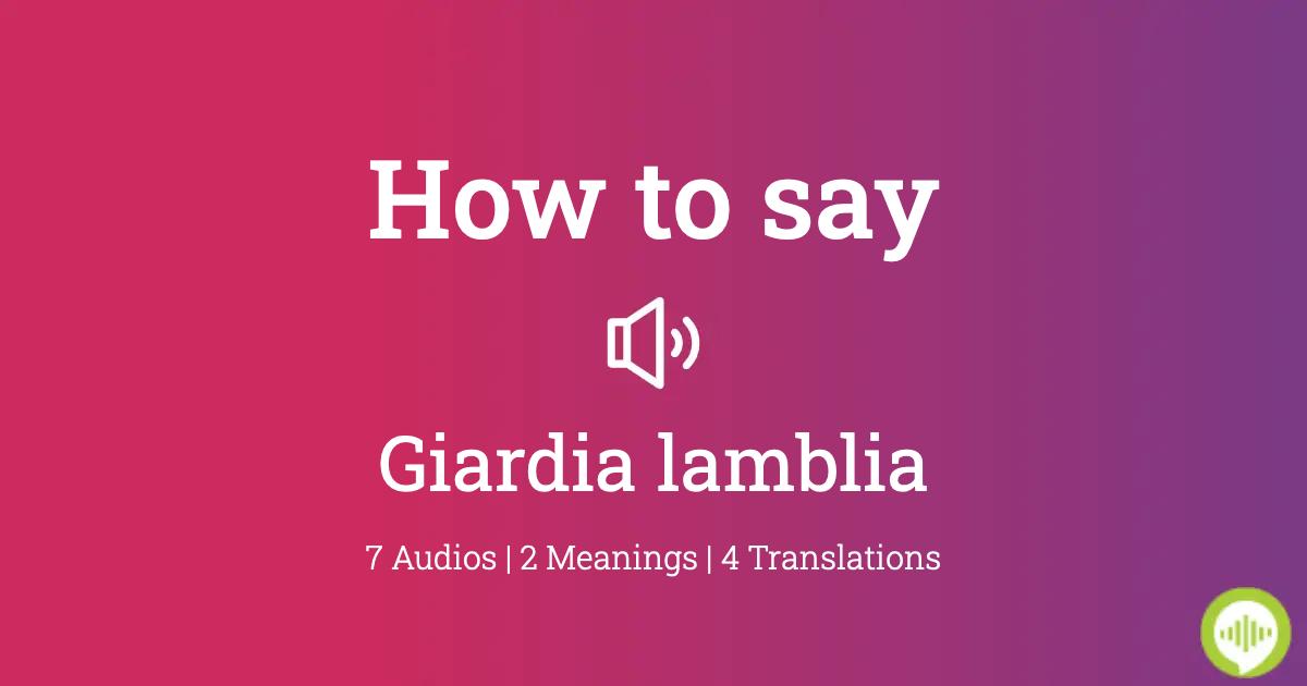 giardia intestinalis pronunciation