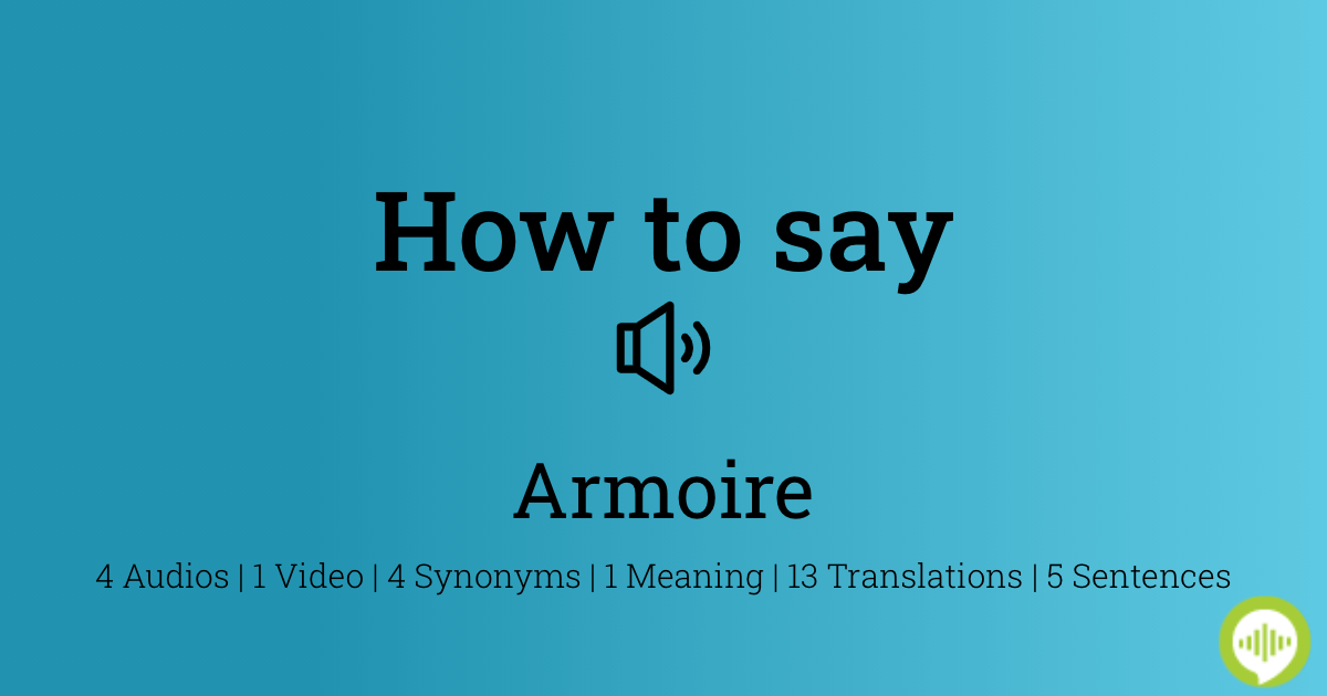 How To Pronounce Armoire Howtopronounce Com