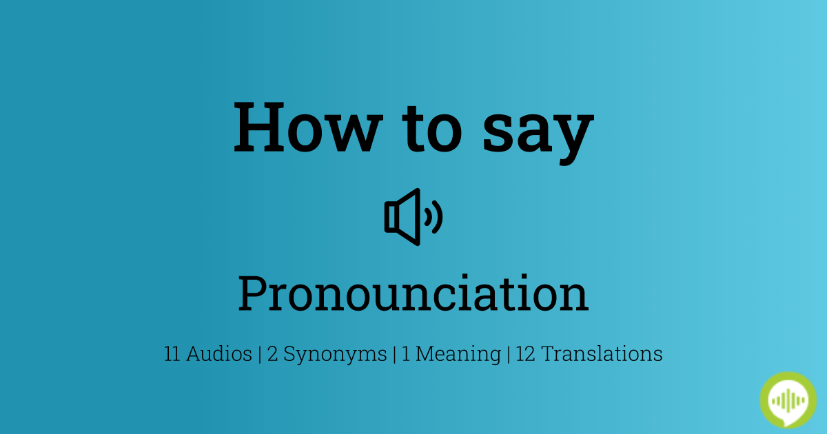 How To Pronounce Pronounciation Howtopronounce Com They are arguing about the pronunciation of forte again.his. how to pronounce pronounciation