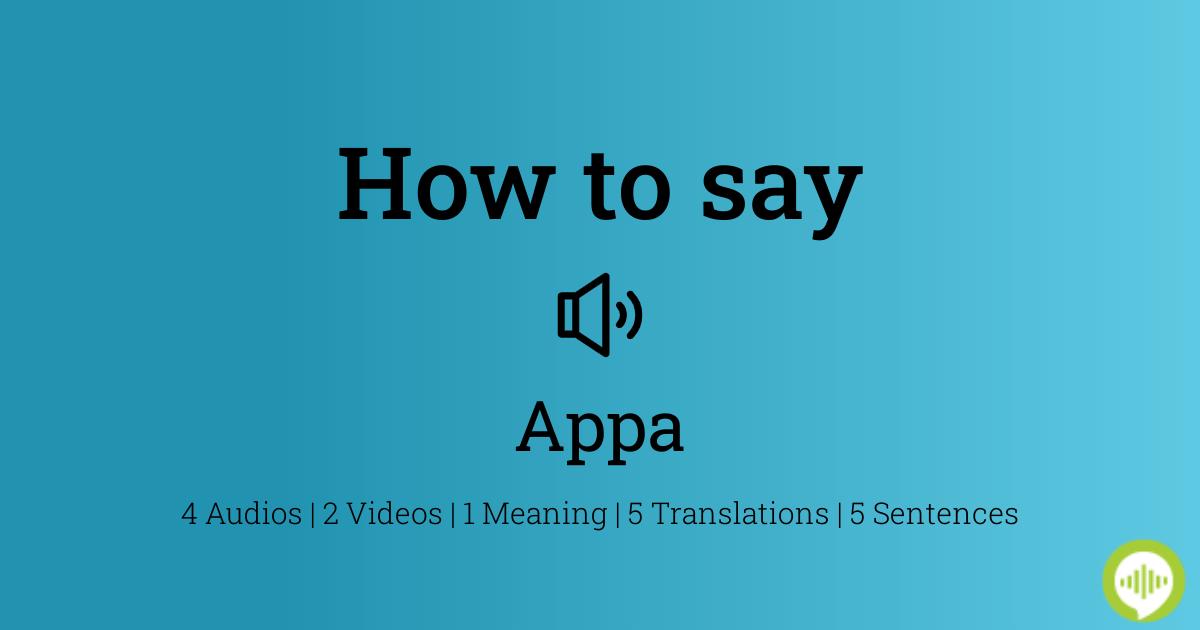 Appa Pronunciation