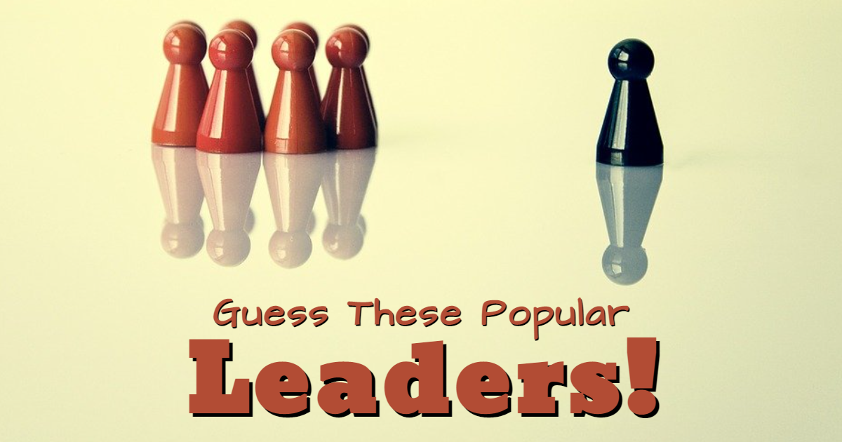 Guess These Popular Leaders! thumbnail