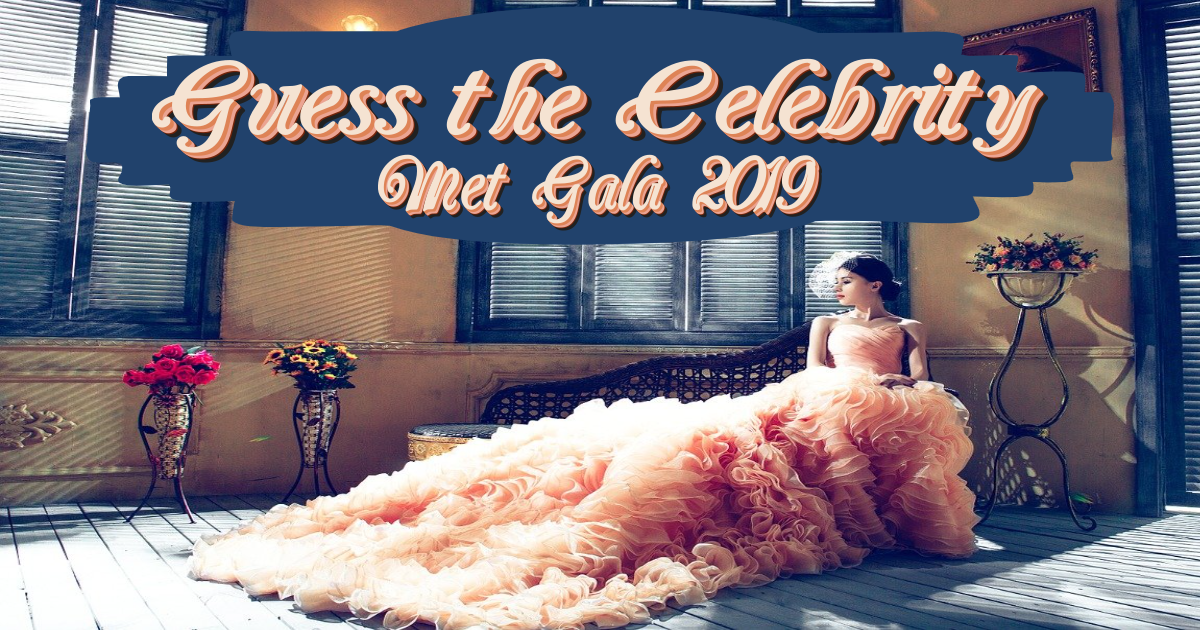 Guess the Celebrity (MET GALA 2019) thumbnail