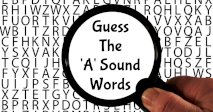 Guess The 'A' Sound Words!