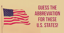 Guess The Abbreviation For These U.S. States!