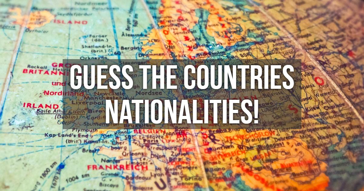 Guess the countries Nationalities! thumbnail