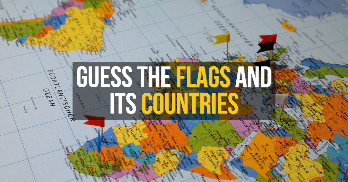 Guess the Flags and Its Countries thumbnail