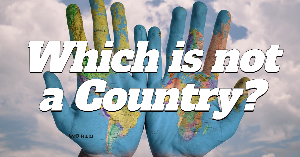 Which is not a country?
