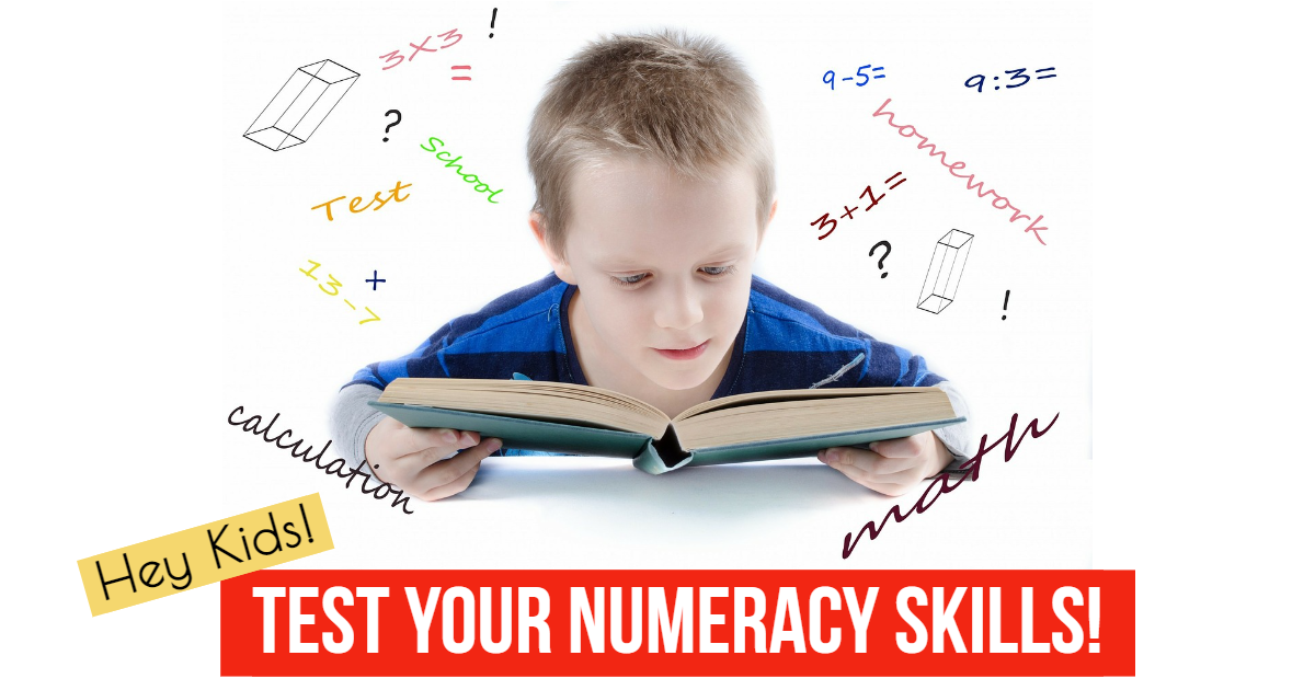 Hey Kids! Test Your Numeracy Skills! thumbnail