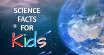 Science Facts For Kids!