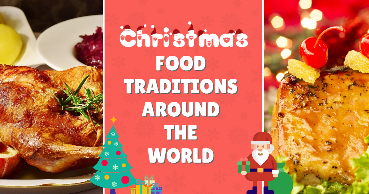 Christmas Foods around the World