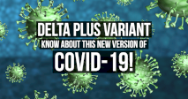 Delta Plus Variant: Know About This New Version Of Covid-19!