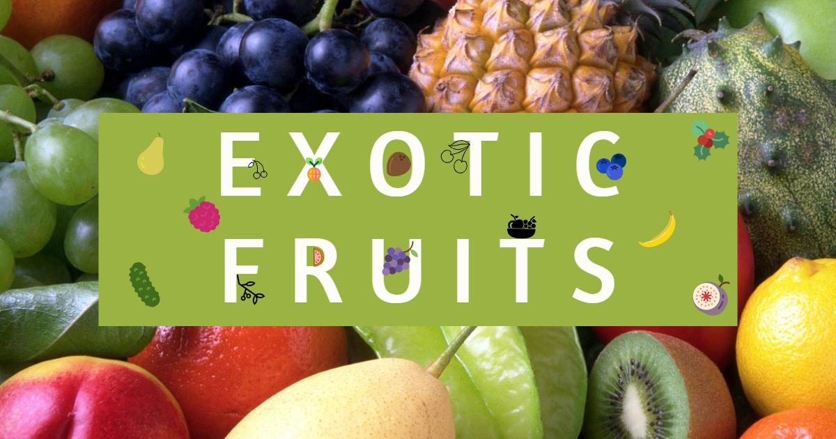 Exotic Fruits thumbnail