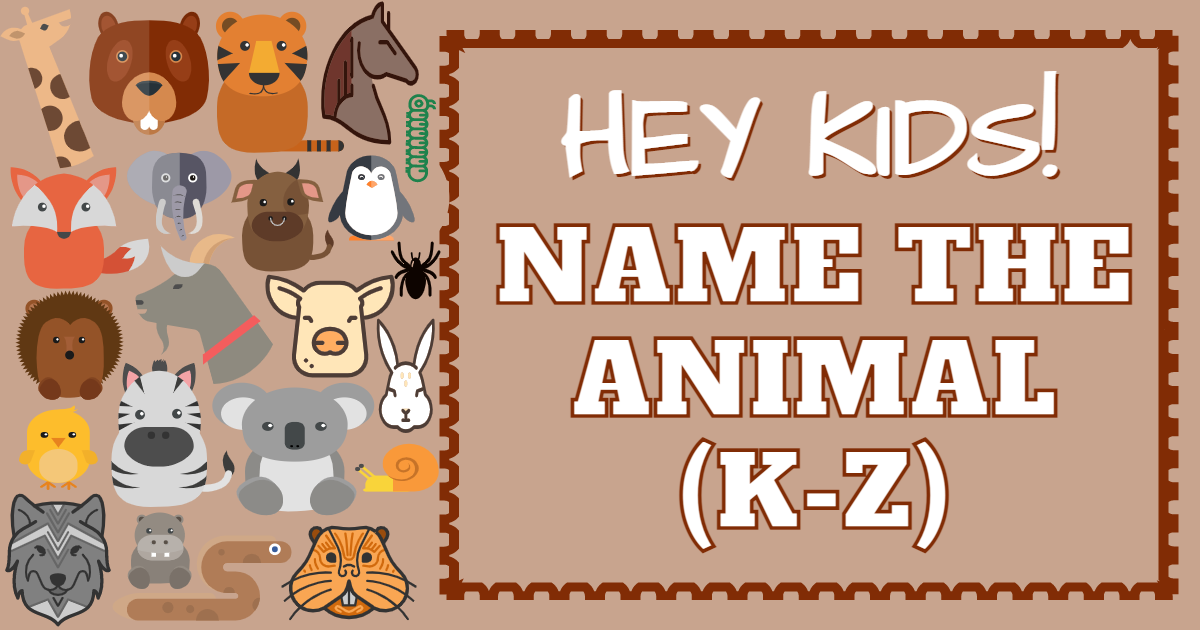 Hey kids! Name the animal from K-Z thumbnail