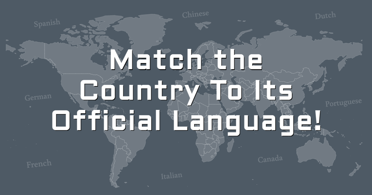 Match the Country To Its Official Language! thumbnail