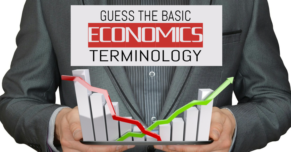 Guess the Basic Economics Terminology thumbnail