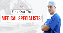 Find Out The Medical Specialists!