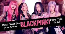 How Well Do you Know Blackpink! Play This Quiz!