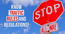 Know Traffic Rules And Regulations!