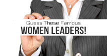 Guess These Famous Women Leaders!