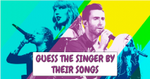 Guess The Singers By Their Songs