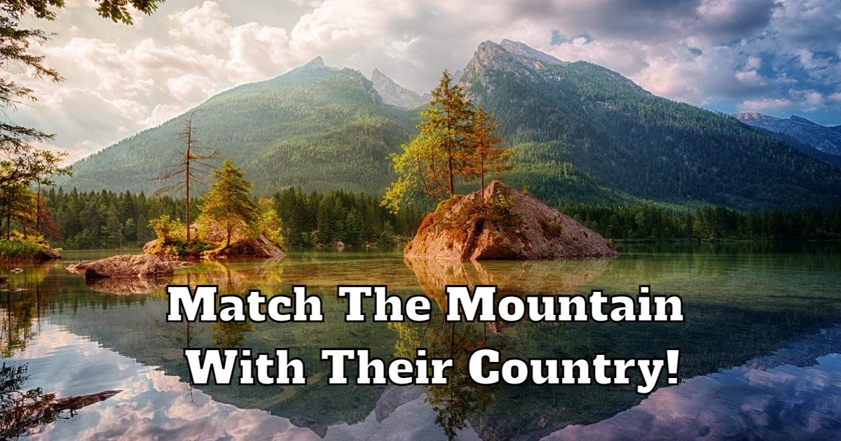 Match The Mountain With Their Country! thumbnail