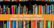 Can You Match These Books To Their Authors?