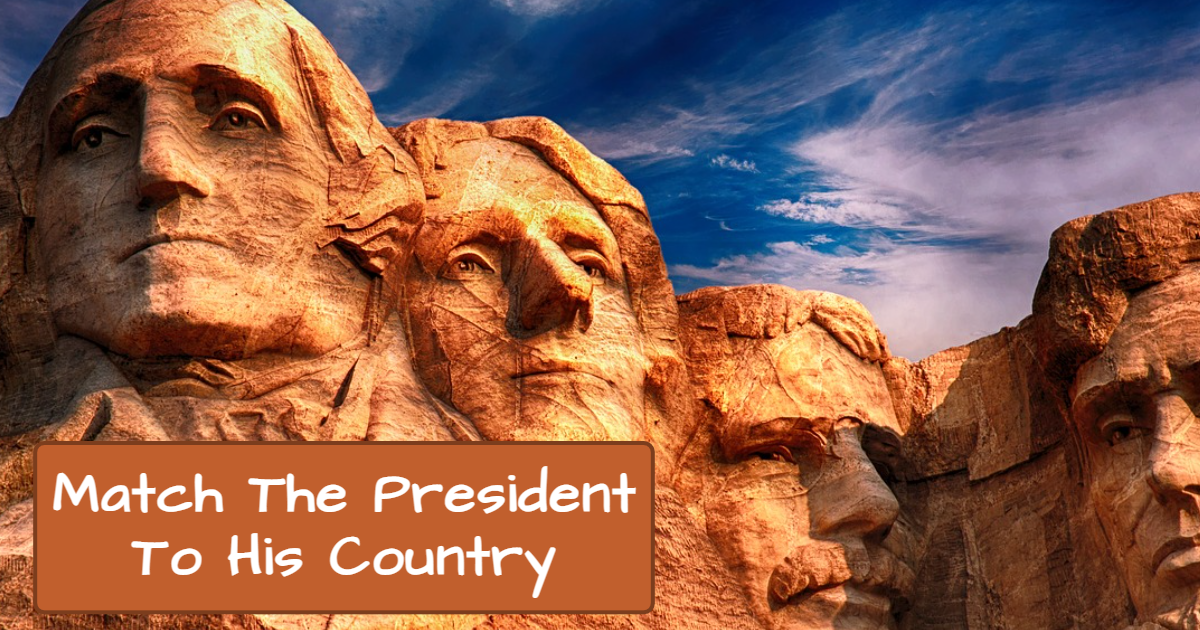 Match The President To His Country