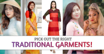 Pick Out The Right Traditional Garments!