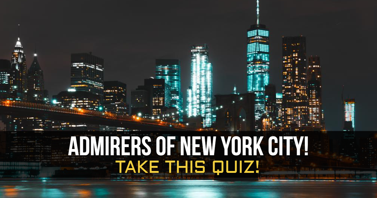 Admirers Of New York City! Take This Quiz! thumbnail