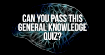Can You Pass This General Knowledge Quiz?