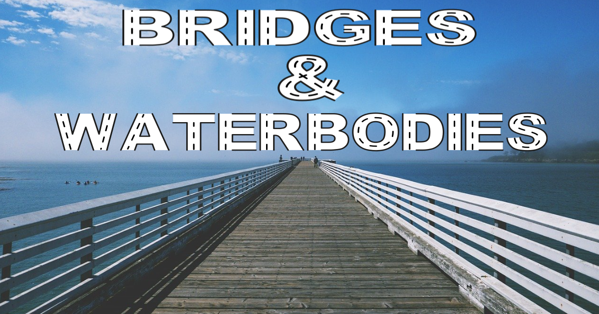 Bridges & Waterbodies thumbnail