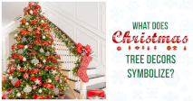 What does Christmas Tree decors symbolize?