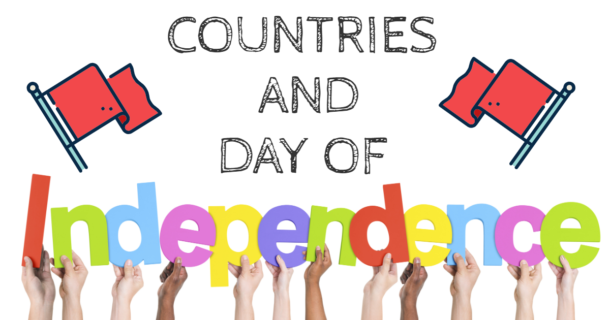 Countries and Day Of Independence thumbnail