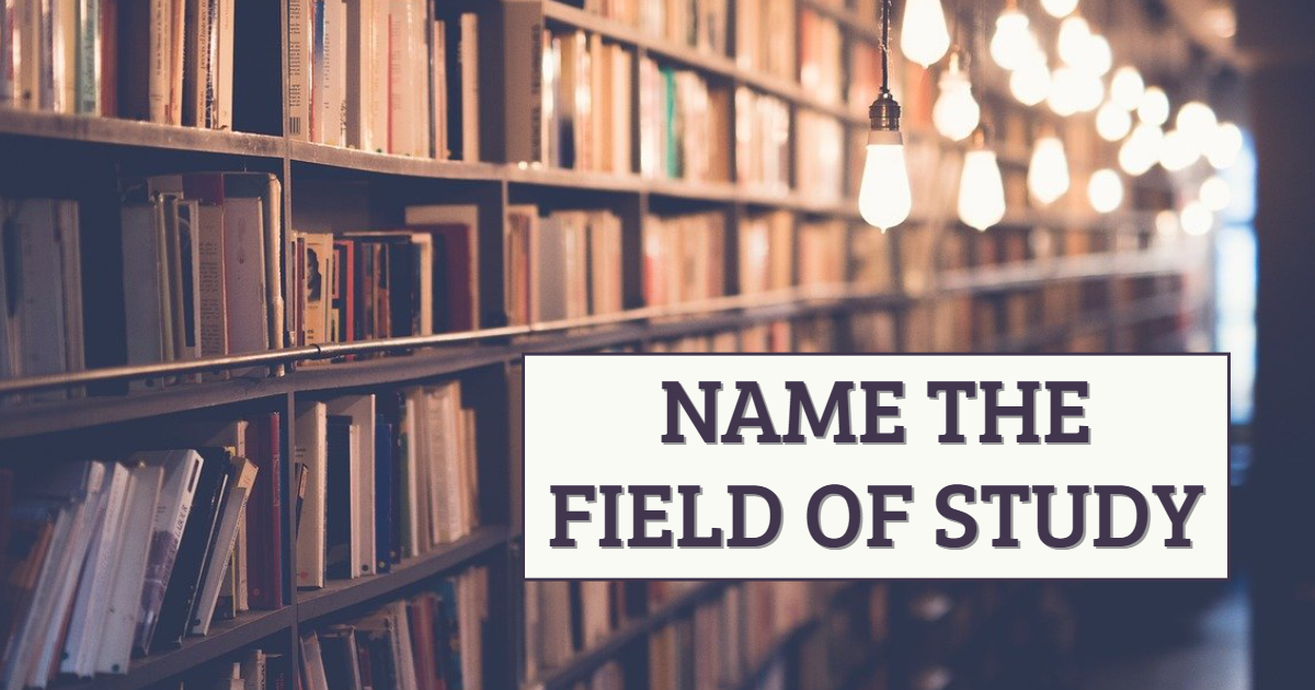Name The Field Of Study! thumbnail